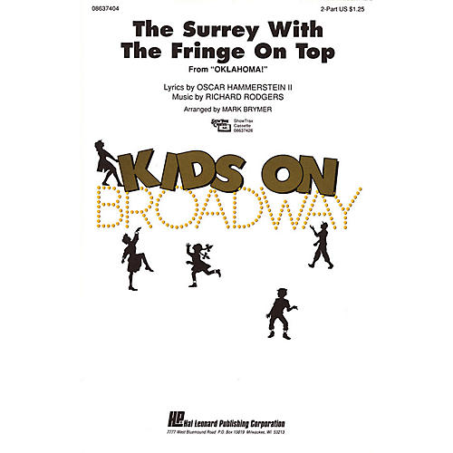 Hal Leonard The Surrey with the Fringe on Top (from Oklahoma!) 2-Part arranged by Mark Brymer thumbnail