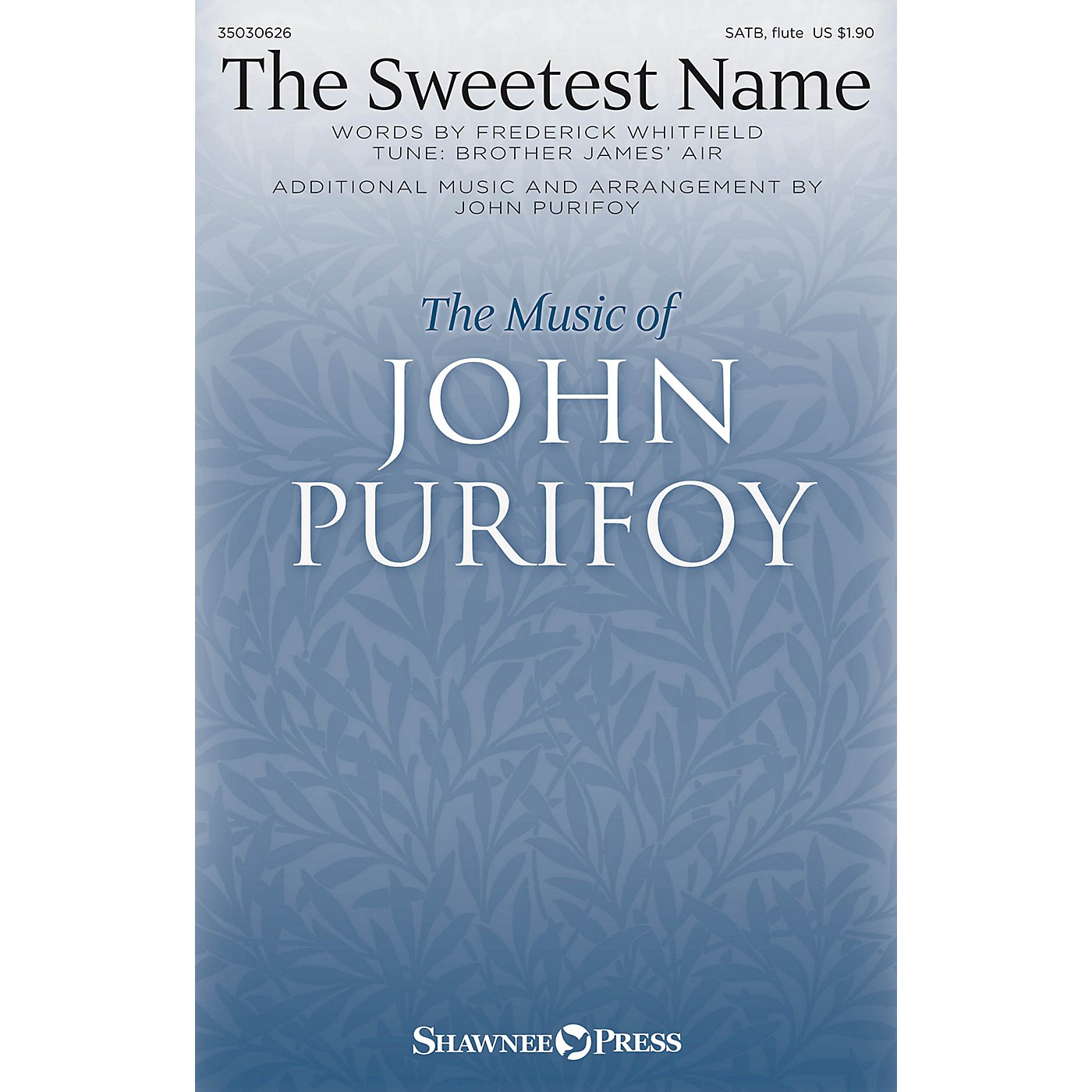 Shawnee Press The Sweetest Name SATB W/ FLUTE composed by John Purifoy thumbnail