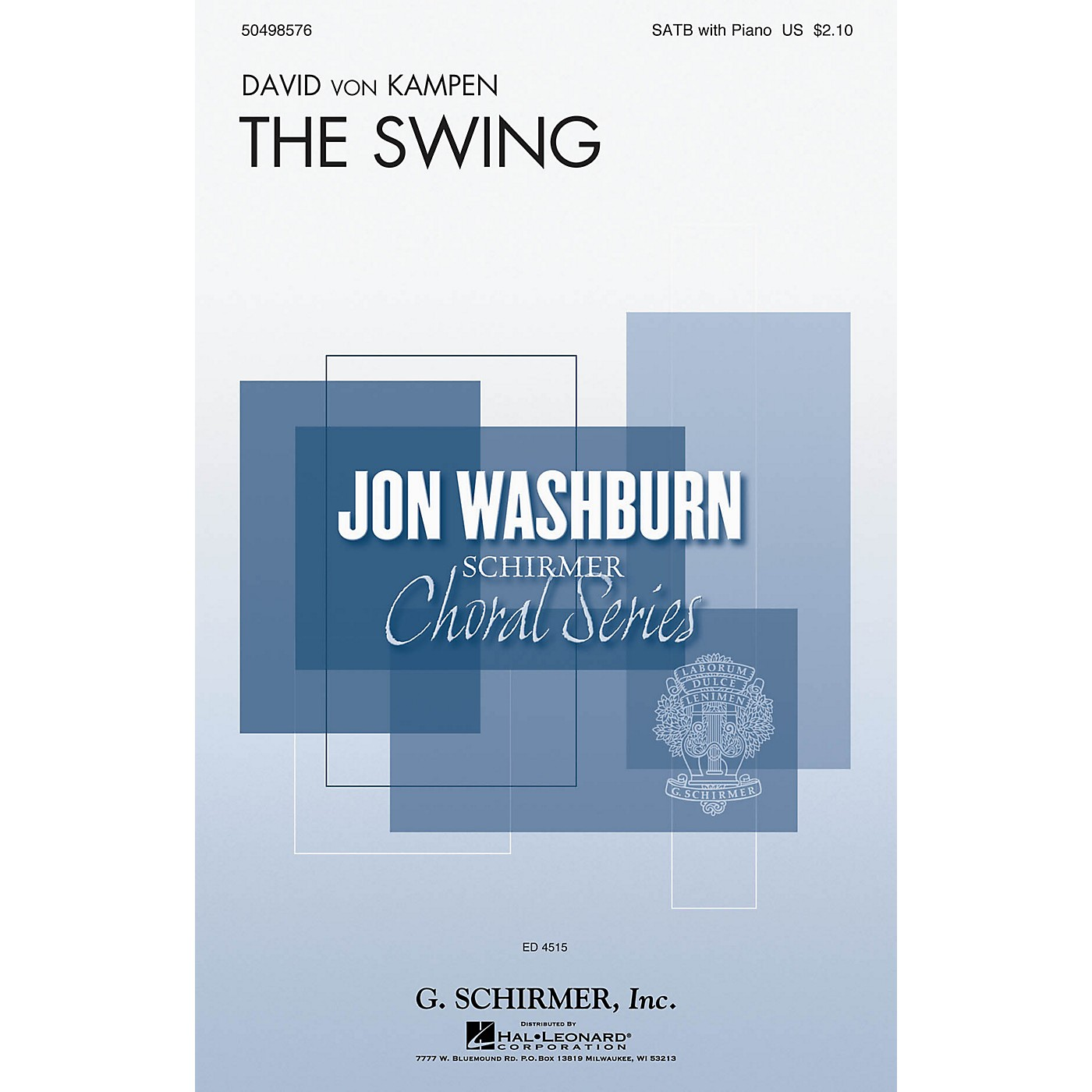 G. Schirmer The Swing (Jon Washburn Choral Series) SATB composed by David von Kampen thumbnail