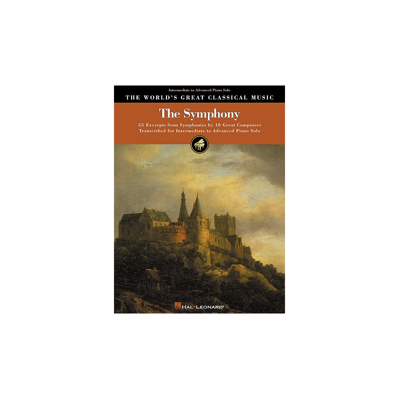 Hal Leonard The Symphony (55 Excerpts from Symphonies by 18 Composers) World's Greatest Classical Series (Upper Int) thumbnail