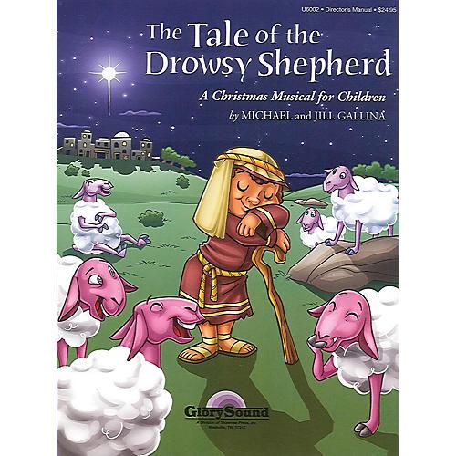 Shawnee Press The Tale of the Drowsy Shepherd Studiotrax CD Composed by Jill Gallina thumbnail