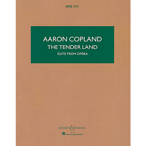 Boosey and Hawkes The Tender Land (Study Score) Boosey & Hawkes Scores/Books Series Composed by Aaron Copland thumbnail