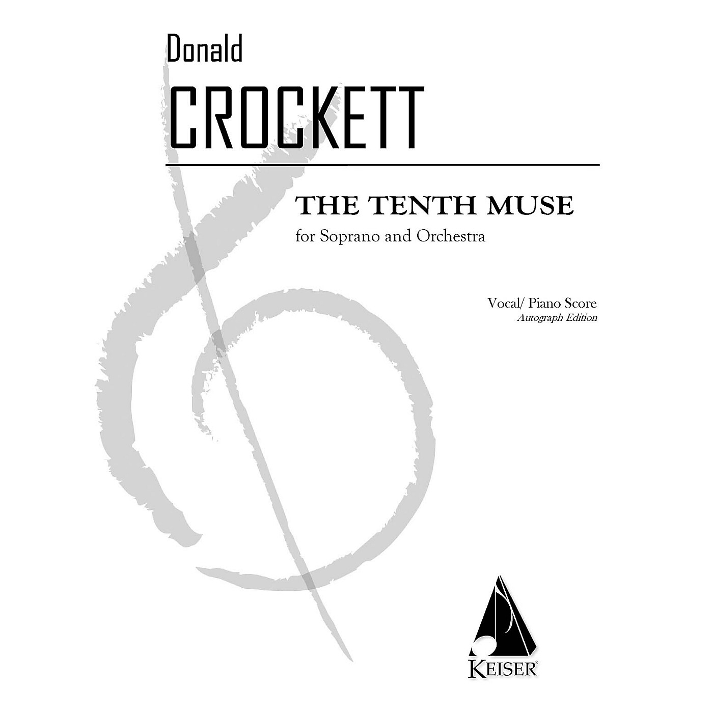 Lauren Keiser Music Publishing The Tenth Muse for Soprano and Orchestra LKM Music Series Softcover by Donald Crockett thumbnail