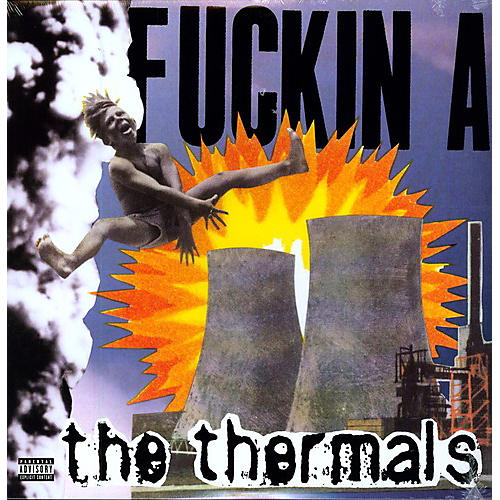 Alliance The Thermals - Fuckin a thumbnail