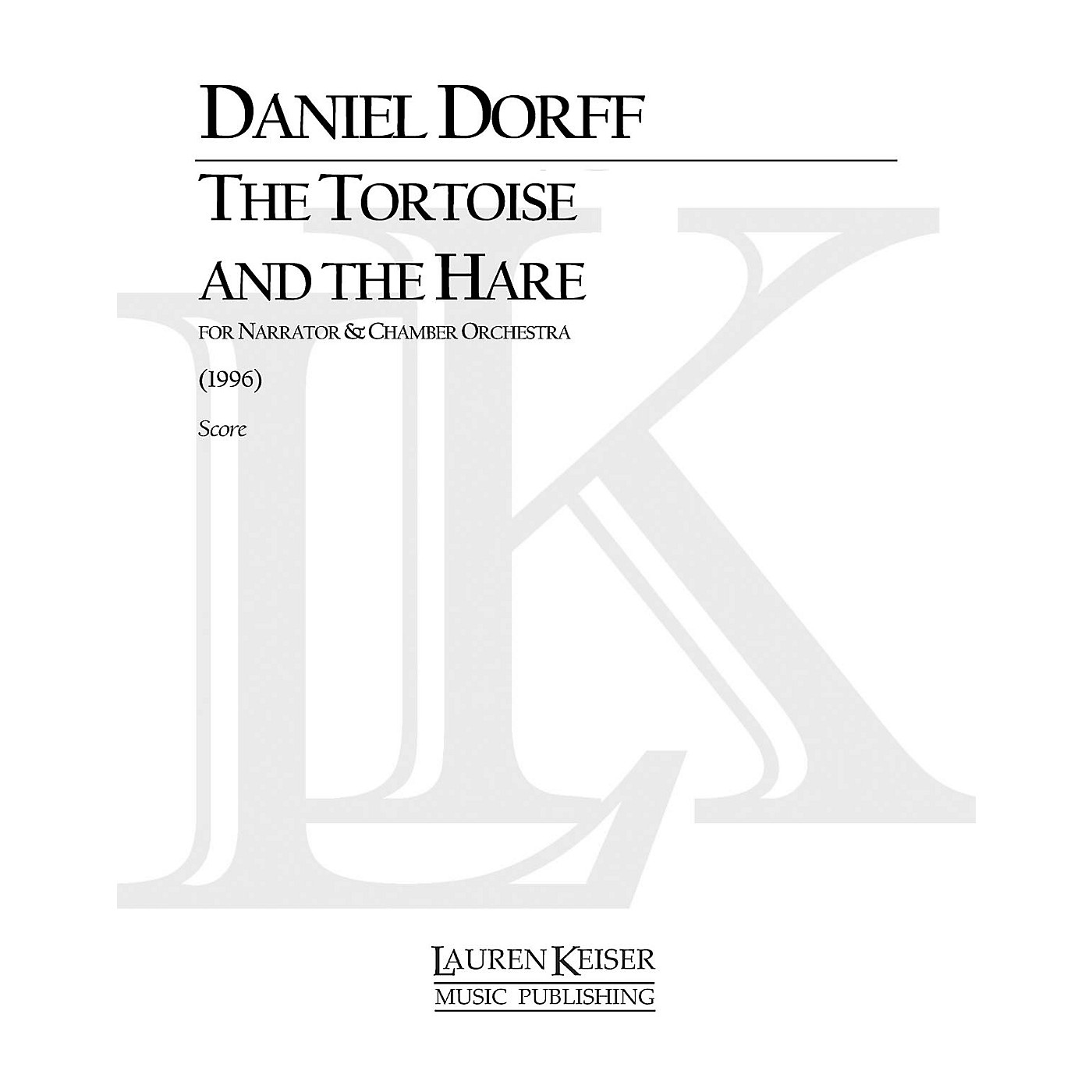 Lauren Keiser Music Publishing The Tortoise and the Hare (for String Orchestra) LKM Music Series Composed by Daniel Dorff thumbnail