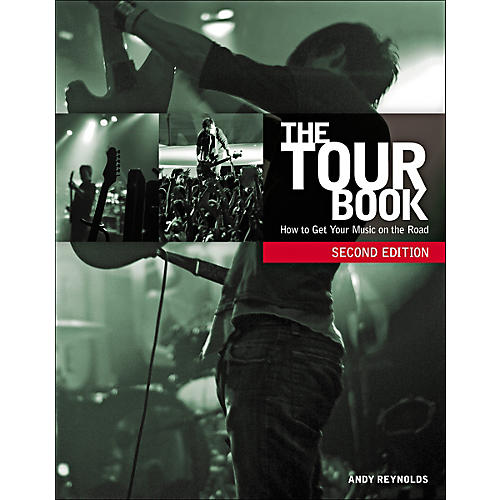 Course Technology PTR The Tour Book, Second Edition: How to Get Your Music on the Road Book thumbnail