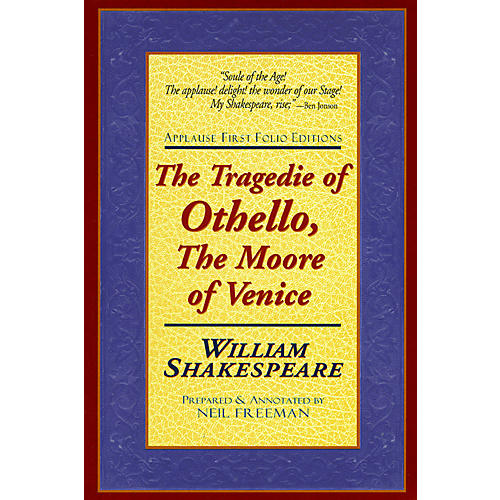 Applause Books The Tragedie of Othello, The Moore of Venice Applause Books Series Softcover by William Shakespeare thumbnail