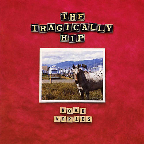 Alliance The Tragically Hip - Road Apples thumbnail