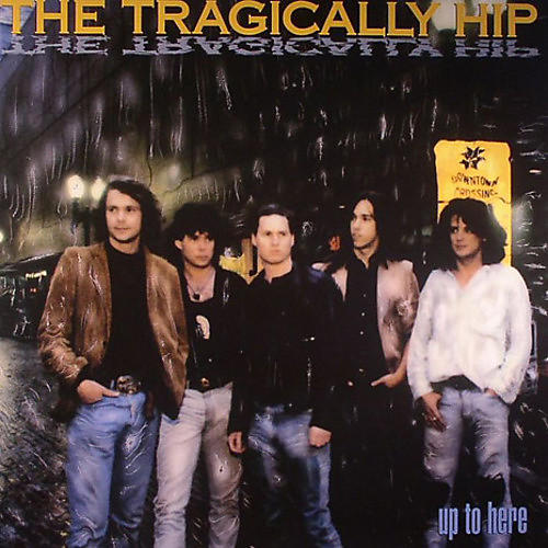 Alliance The Tragically Hip - Up To Here thumbnail