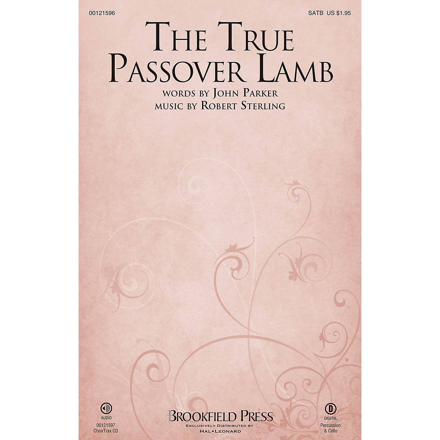 Brookfield The True Passover Lamb SATB composed by Robert Sterling thumbnail