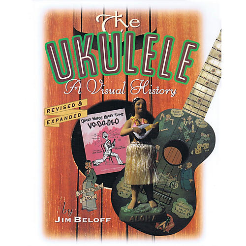 Backbeat Books The Ukulele (A Visual History) Book Series Written by Jim Beloff thumbnail