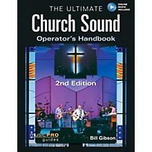 Hal Leonard The Ultimate Church Sound Operator's Handbook (Book/Online Media)