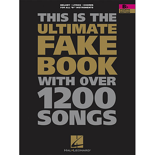 Hal Leonard The Ultimate Fake Book with Over 1,200 Songs B-Flat Instruments, Foruth Edition thumbnail