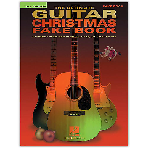 Hal Leonard The Ultimate Guitar Christmas Fake Book - 2nd Edition (200 Holiday Favorites) Fake Book Series Softcover thumbnail