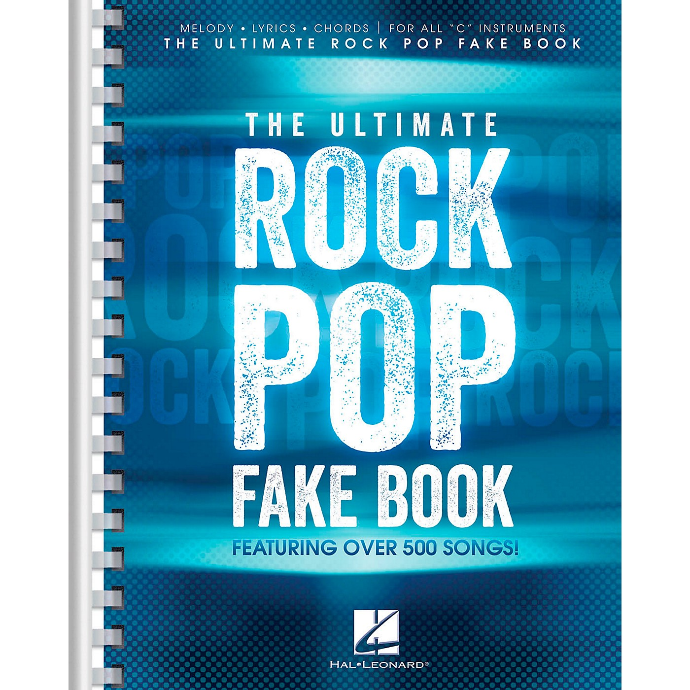Hal Leonard The Ultimate Rock Pop Fake Book for C Instruments thumbnail