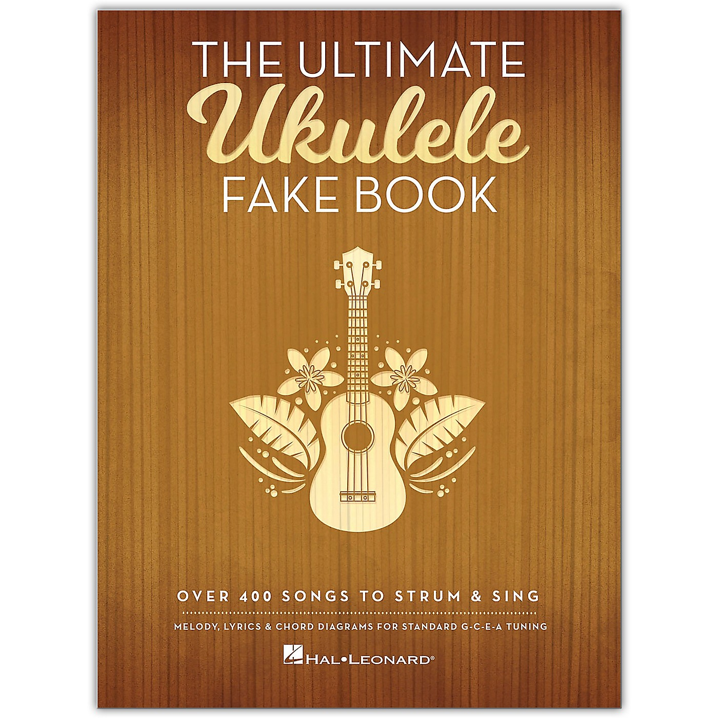 Hal Leonard The Ultimate Ukulele Fake Book (Over 400 Songs to Strum & Sing) thumbnail