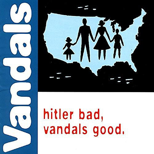 Alliance The Vandals - Hitler Bad, Vandals Good thumbnail