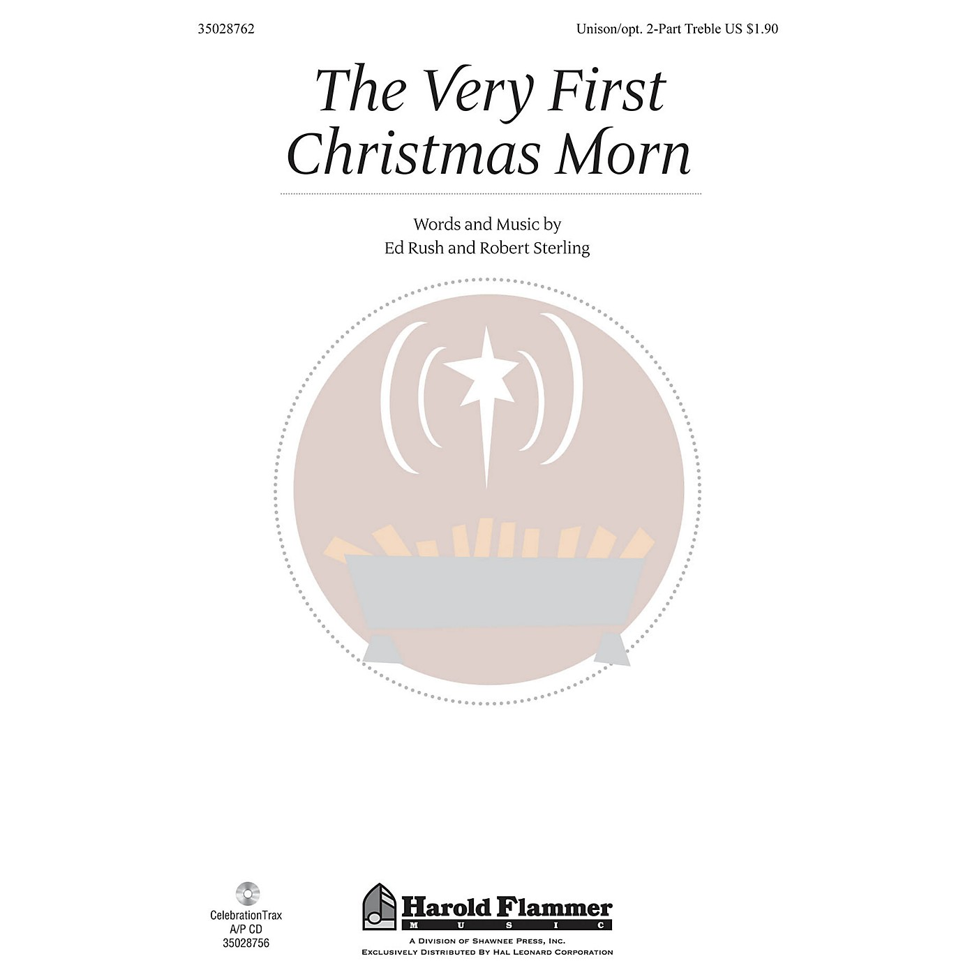 Shawnee Press The Very First Christmas Morn Unison/2-Part Treble composed by Ed Rush thumbnail