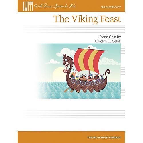 Willis Music The Viking Feast (Mid-Elem Level) Willis Series by Carolyn C. Setliff thumbnail