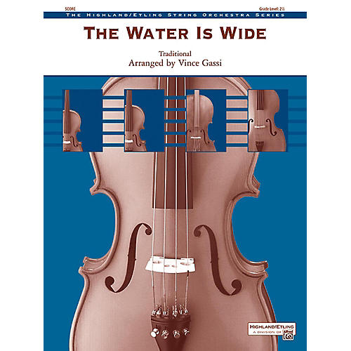 Alfred The Water Is Wide String Orchestra Grade 2.5 thumbnail