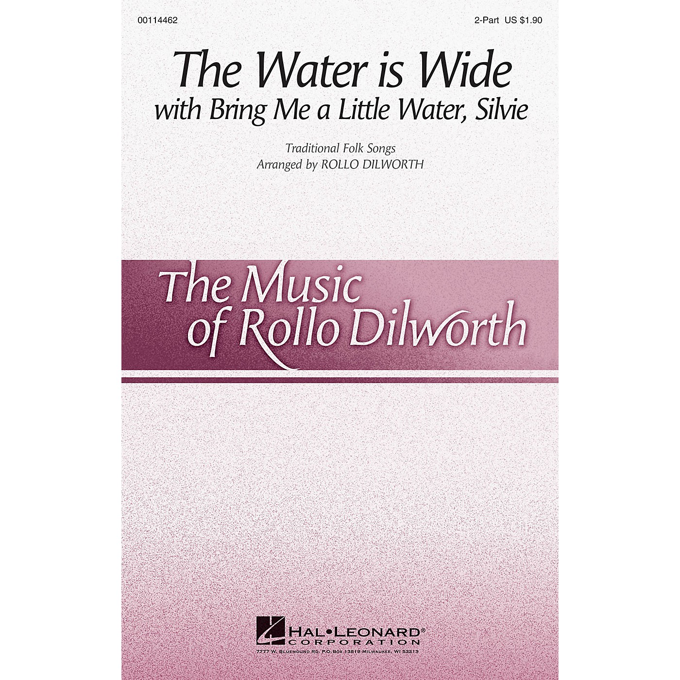 Hal Leonard The Water Is Wide (with Bring Me a Little Water, Silvie) 2-Part arranged by Rollo Dilworth thumbnail