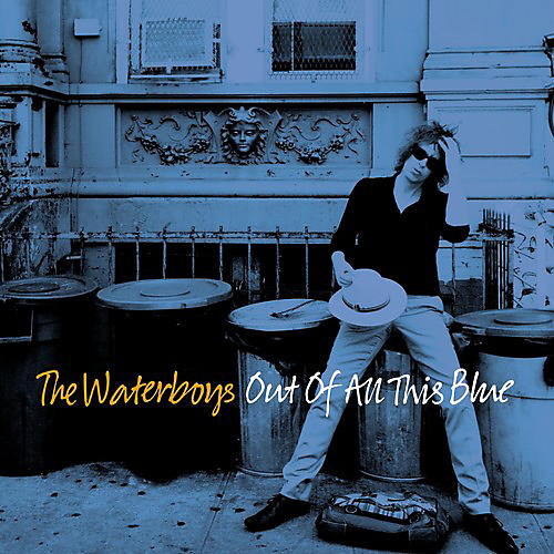 Alliance The Waterboys - Out Of All This Blue thumbnail