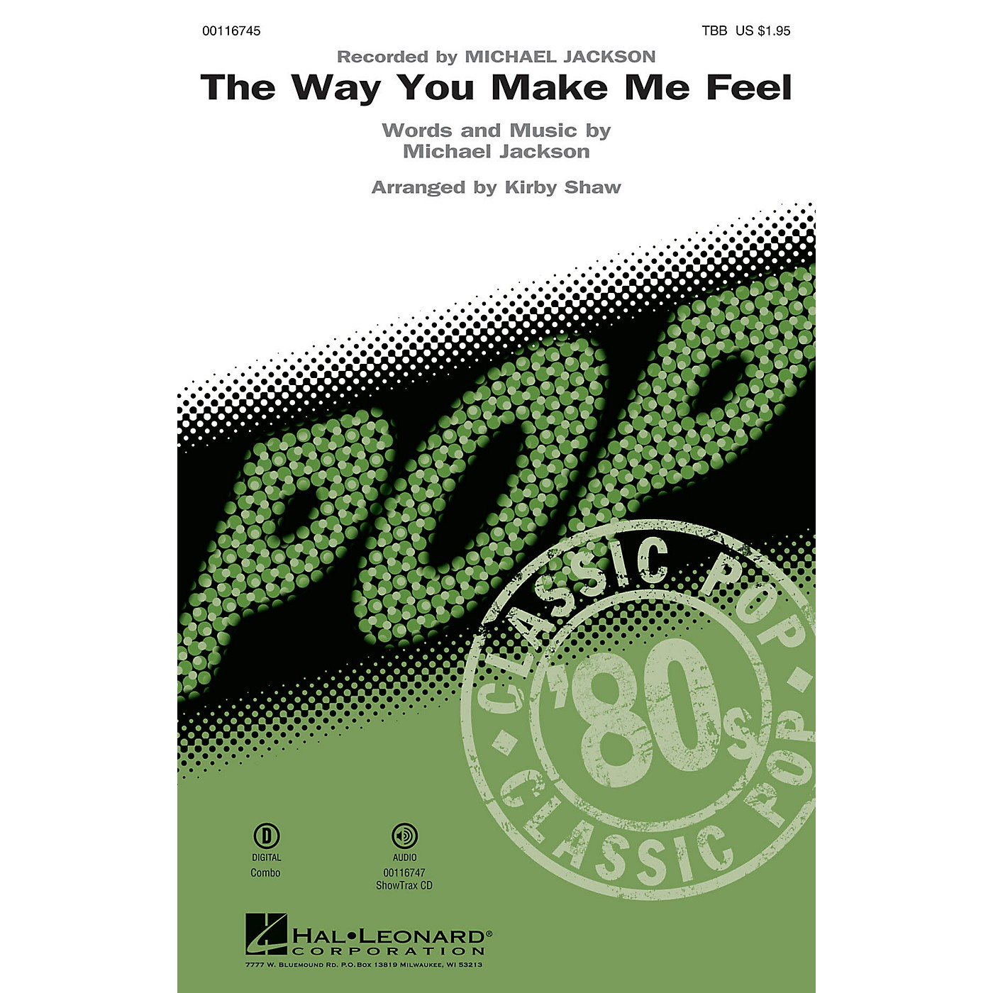 Hal Leonard The Way You Make Me Feel (ShowTrax CD) ShowTrax CD by Michael Jackson Arranged by Kirby Shaw thumbnail