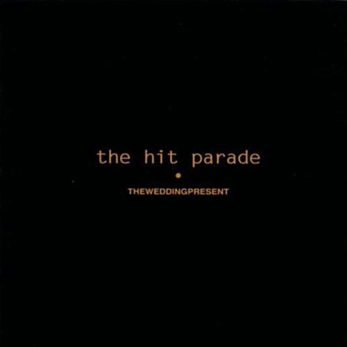 Alliance The Wedding Present - Hit Parade thumbnail