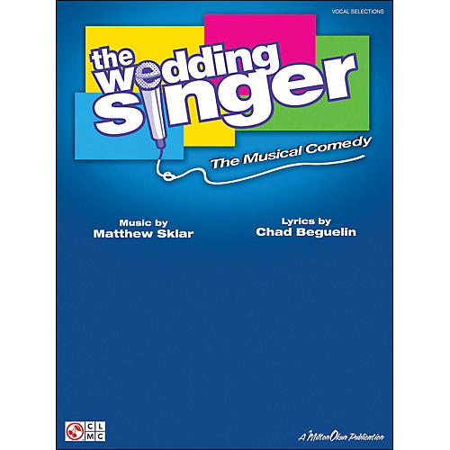 Cherry Lane The Wedding Singer - The Musical Comedy Vocal Selections arranged for piano, vocal, and guitar (P/V/G) thumbnail