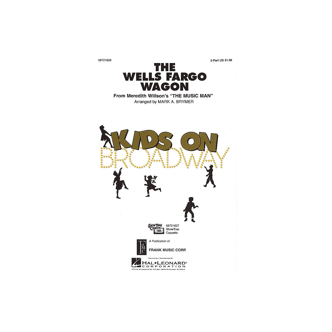 Hal Leonard The Wells Fargo Wagon (from The Music Man) 2-Part arranged by Mark Brymer thumbnail