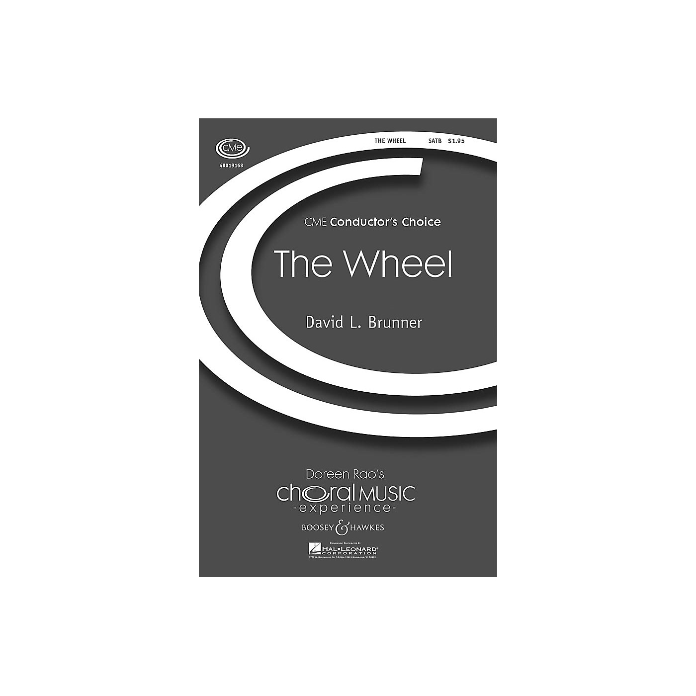 Boosey and Hawkes The Wheel (CME Conductor's Choice) SATB composed by David Brunner thumbnail