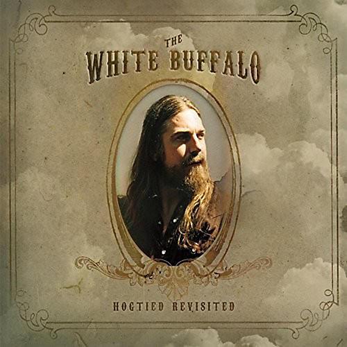 Alliance The White Buffalo - Hogtied Revisited thumbnail