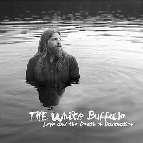 Alliance The White Buffalo - Love and The Death Of Damnation thumbnail