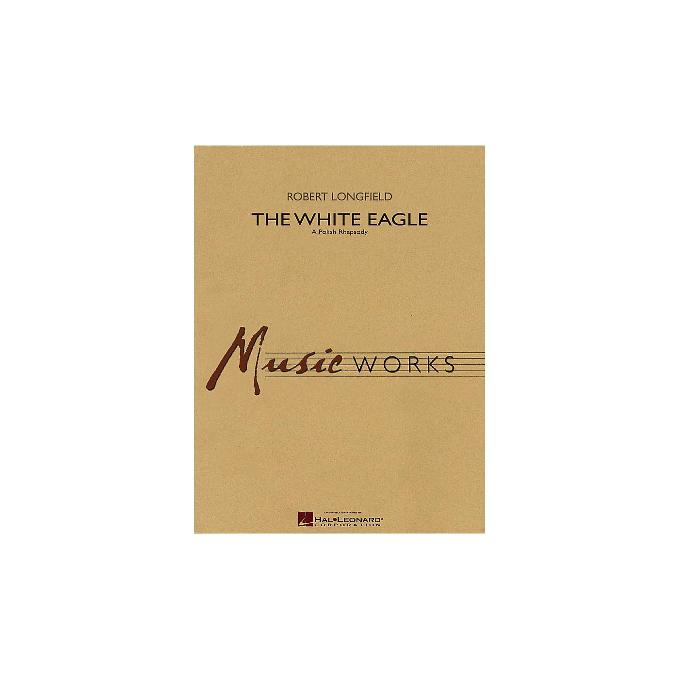 Hal Leonard The White Eagle (A Polish Rhapsody) Concert Band Level 4 Composed by Robert Longfield thumbnail