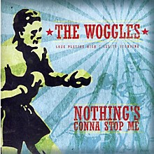 Alliance The Woggles - Nothing's Gonna Stop Me