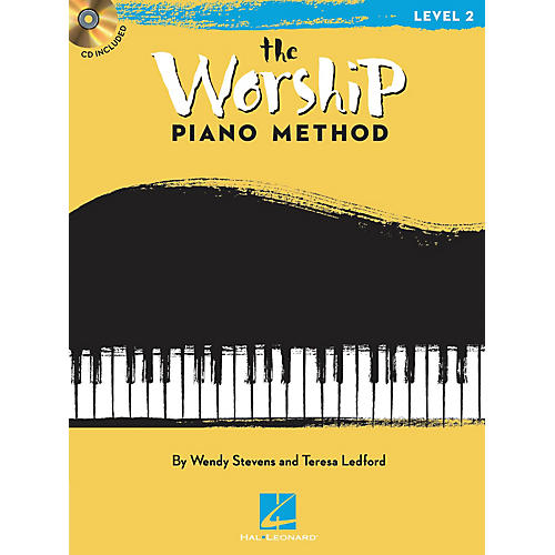 Hal Leonard The Worship Piano Method (Book 2) Piano Method Series Softcover with CD Written by Wendy Stevens thumbnail