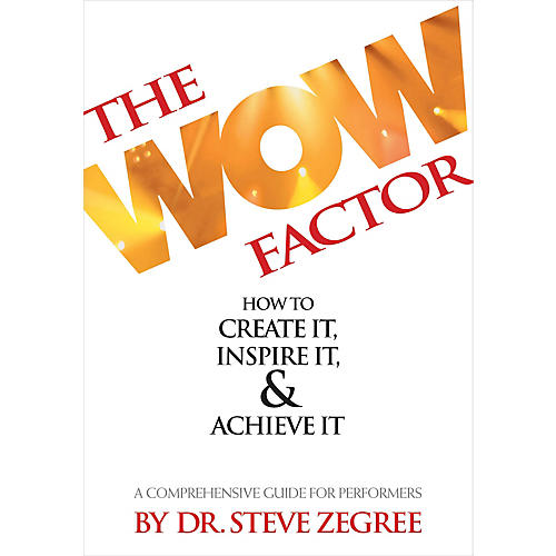 Hal Leonard The Wow Factor: How to Create It, Inspire It & Achieve It (A Comprehensive Guide for Performers) thumbnail