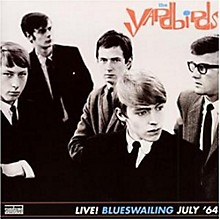 The Yardbirds - Blueswailing: Live 1964