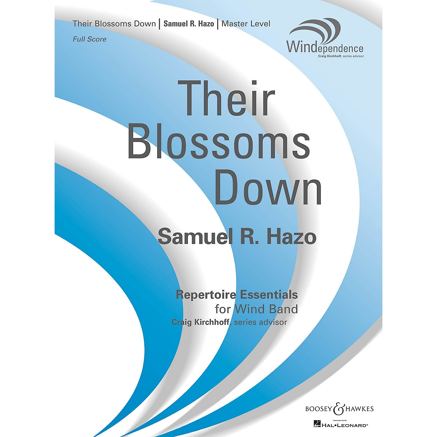 Boosey and Hawkes Their Blossoms Down Concert Band Composed by Samuel R. Hazo thumbnail