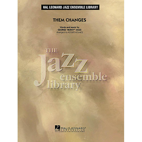 Hal Leonard Them Changes Jazz Band Level 4 Arranged by Roger Holmes thumbnail