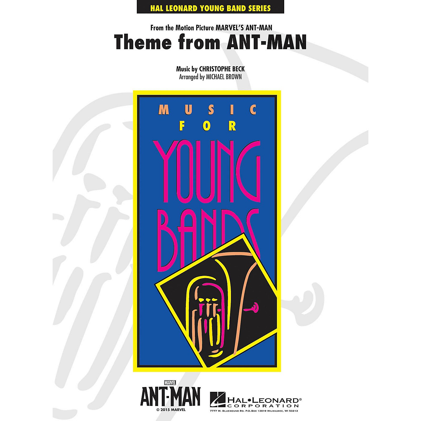 Hal Leonard Theme from Ant-Man - Young Concert Band Series Level 3 arranged by Michael Brown thumbnail