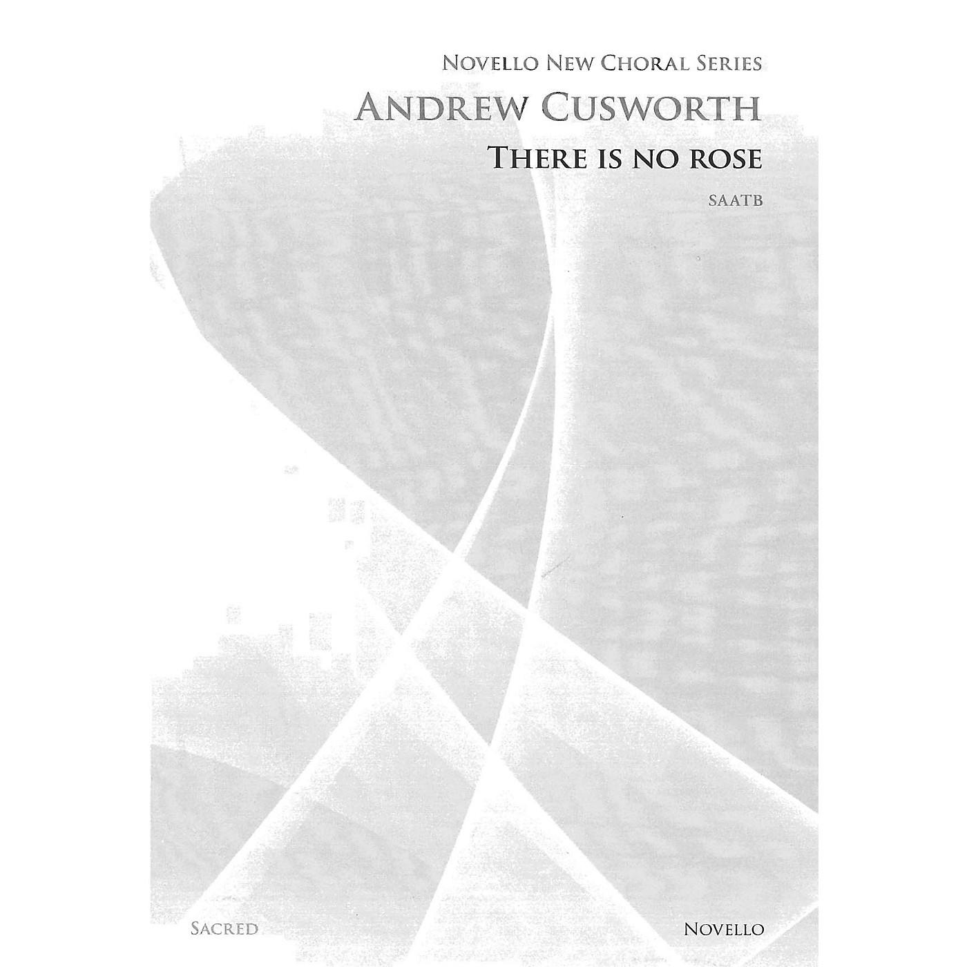 Novello There Is No Rose SAATB Composed by Andrew Cusworth thumbnail