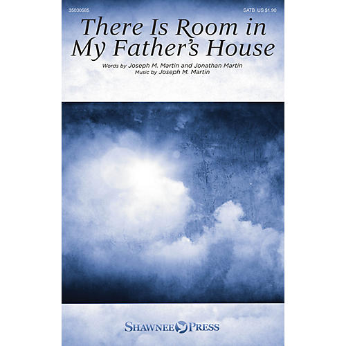 Shawnee Press There Is Room in My Father's House SATB composed by Joseph M. Martin thumbnail