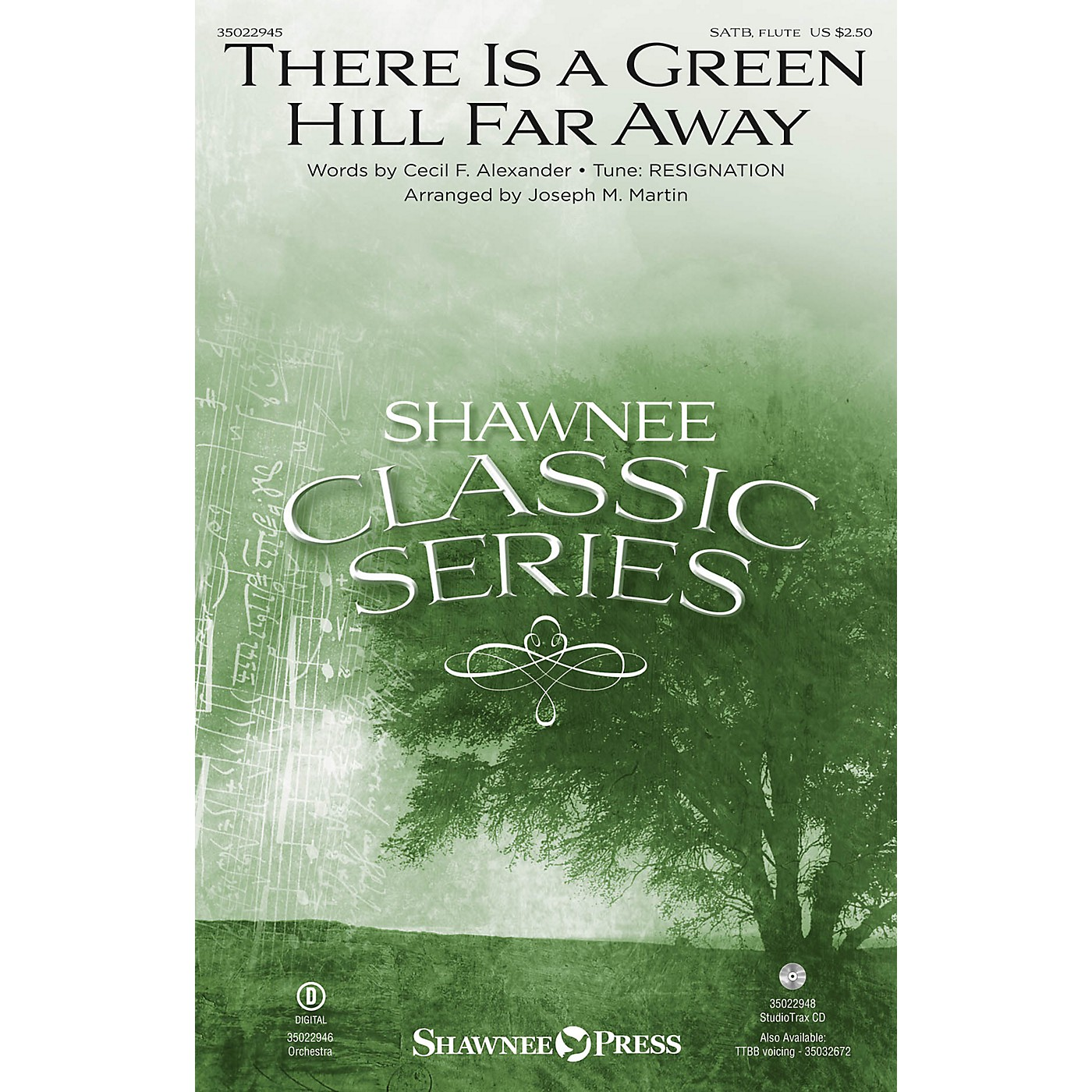 Shawnee Press There Is a Green Hill Far Away (from A Time for Alleluia) SATB arranged by Joseph M. Martin thumbnail