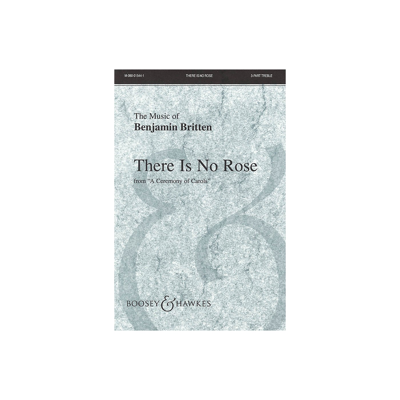 Boosey and Hawkes There is no Rose (from A Ceremony of Carols and Harp (Piano)) 3 Part Treble composed by Benjamin Britten thumbnail