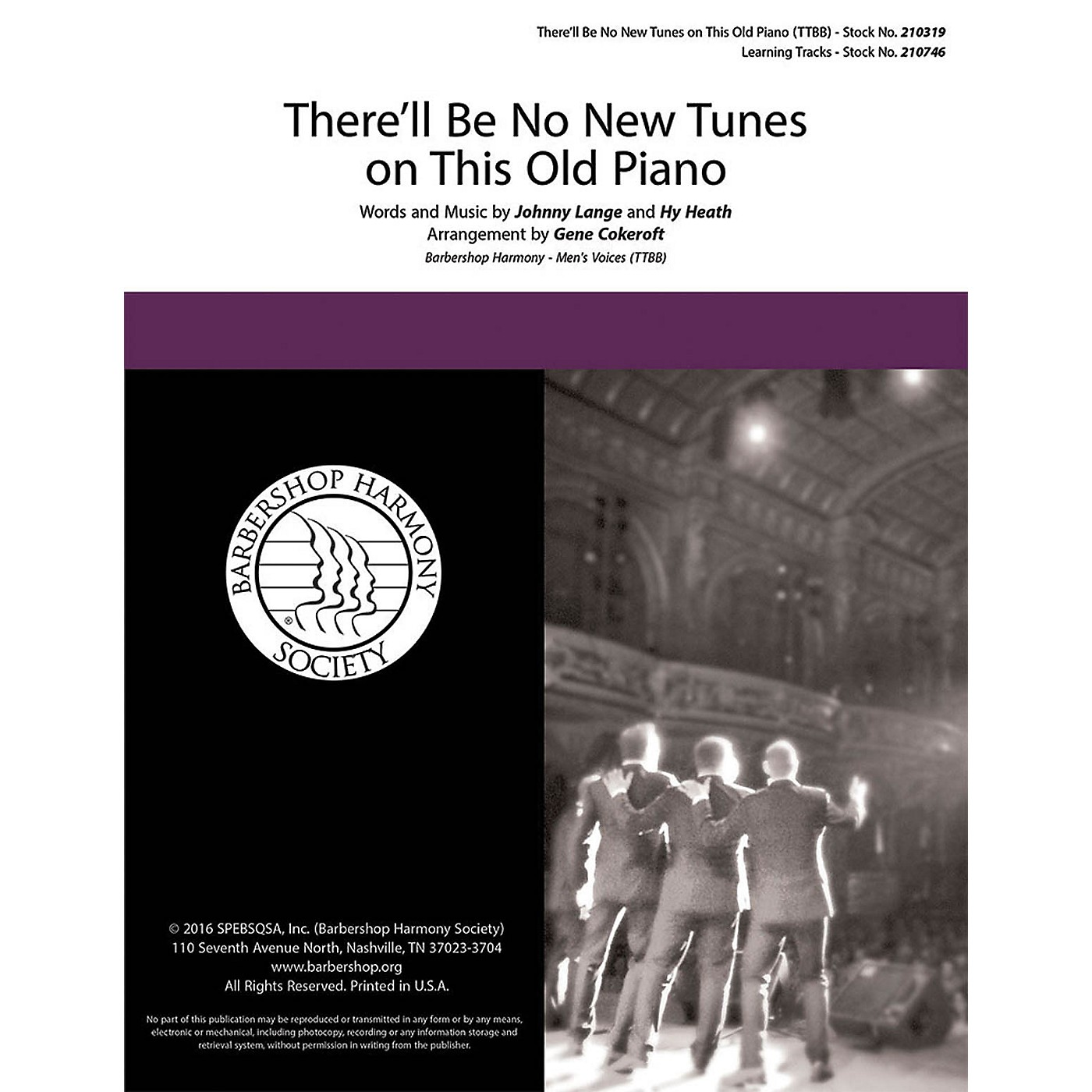 Barbershop Harmony Society There'll Be No New Tunes on This Old Piano TTBB A Cappella arranged by Gene Cokeroft thumbnail