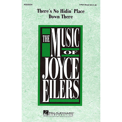 Hal Leonard There's No Hidin' Place Down There 3-Part Mixed arranged by Joyce Eilers thumbnail