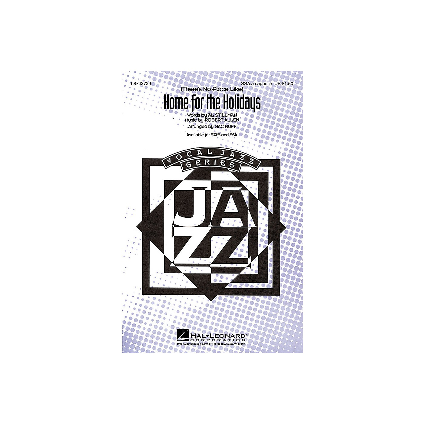 Hal Leonard (There's No Place Like) Home for the Holidays SSA A Cappella arranged by Mac Huff thumbnail