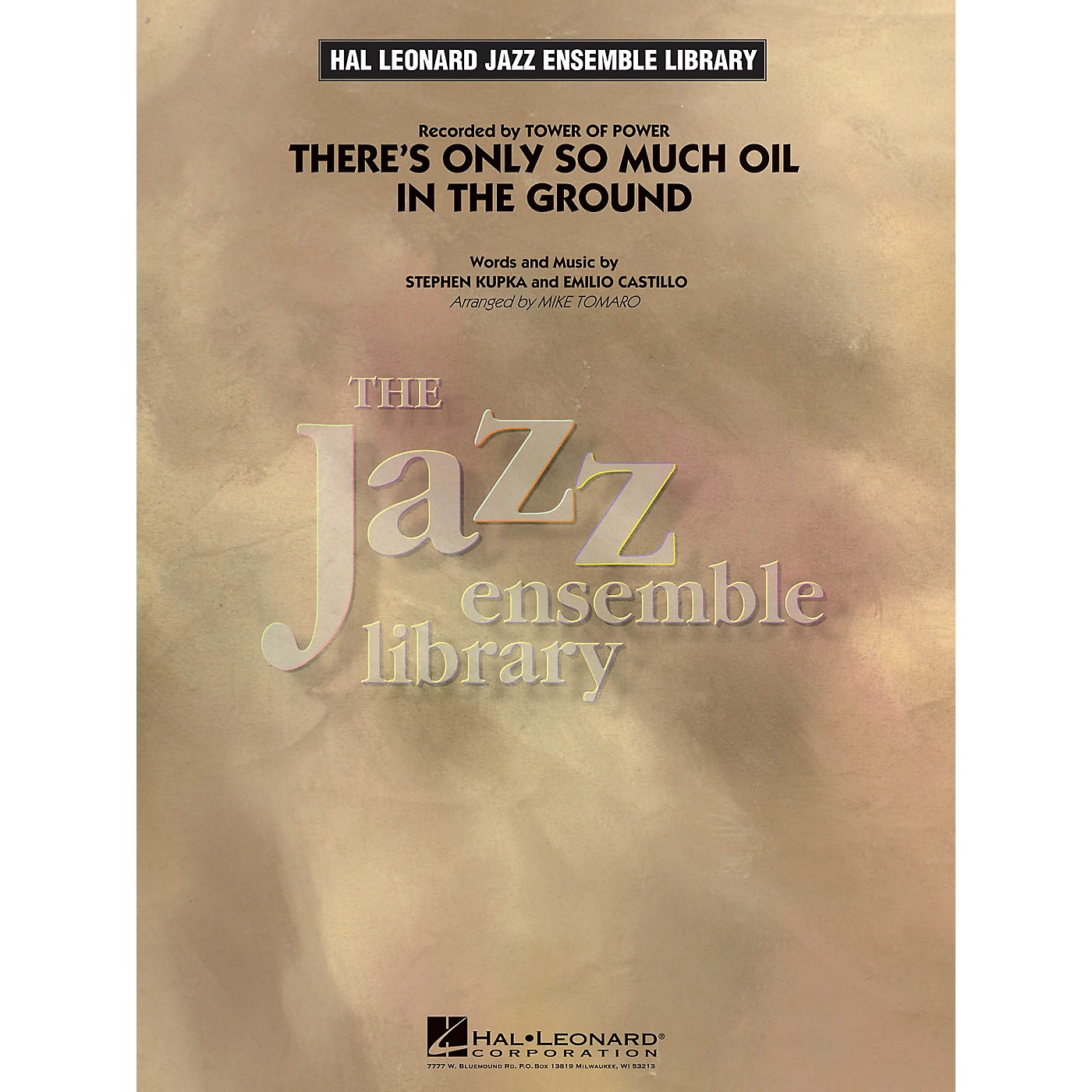 Hal Leonard There's Only So Much Oil in the Ground Jazz Band Level 4 Arranged by Mike Tomaro thumbnail