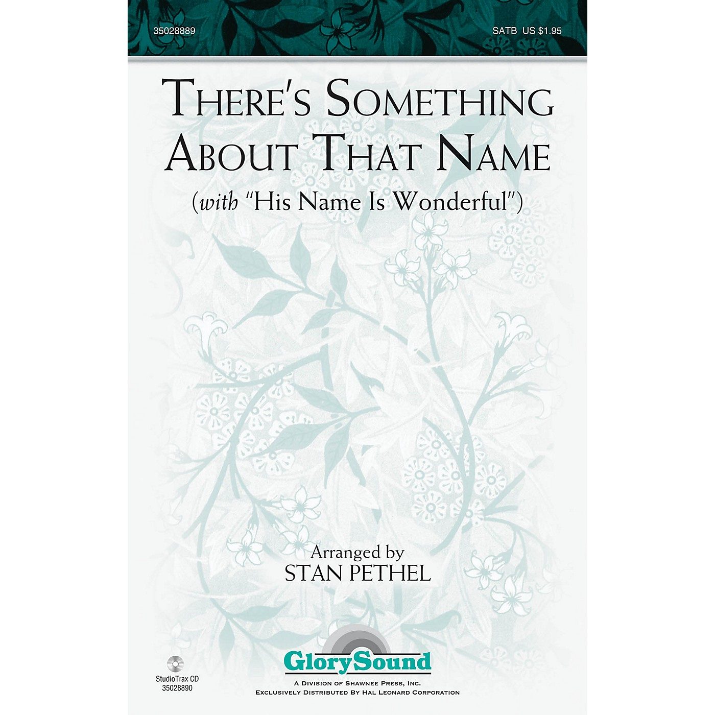 Shawnee Press There's Something About That Name (with His Name Is Wonderful) SATB arranged by Stan Pethel thumbnail